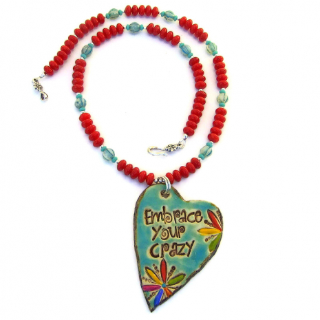 artisan handmade ceramic embrace your crazy pendant necklace with red coral