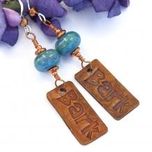 """Bark"" - Artisan Dog Rescue Handmade Earrings Copper Turquoise Lampwork Jewelry"
