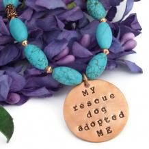 RESCUED - Handmade Dog Rescue Necklace, Turquoise Magnesite Gemstone Copper
